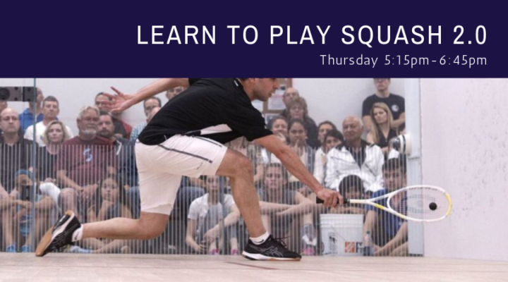 September - October Learn to Play Squash 2.0